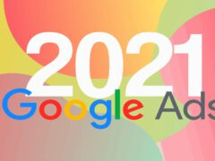google-ads-trends-in-2021